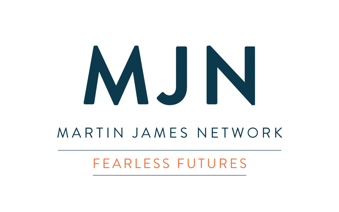 Fearless Futures – A note from Jim Cockburn, Chair at Martin James Network
